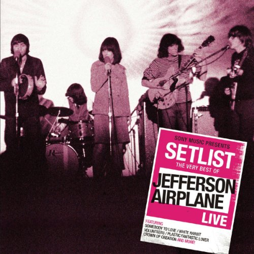 Jefferson Airplane - Setlist: the Very Best of ...