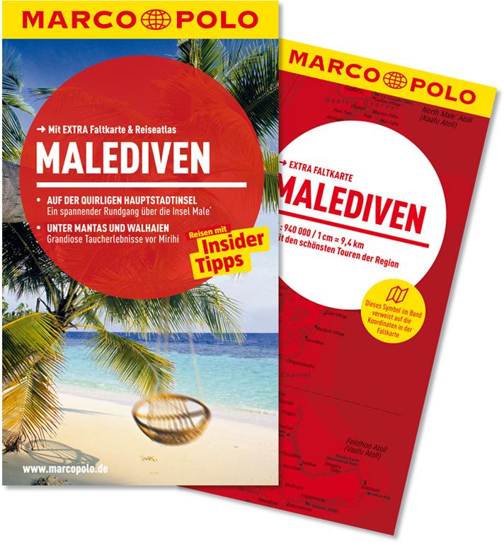 MARCO POLO Reiseführer Malediven: Mit EXTRA Faltkarte & Reiseatlas - Gstaltmayr, Heiner F.