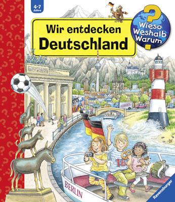 Wieso?Weshalb?Warum?-Sonderband: Wir entdecken Deutschland - Erne, Andrea