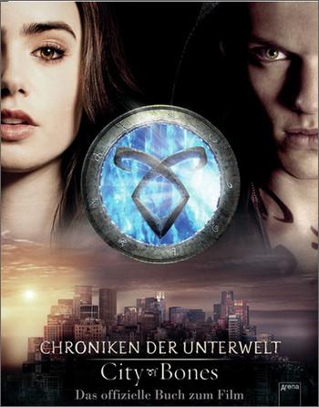 City of Bones. Das offizielle Buch zum Film: Ch...