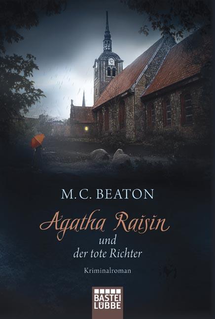 Agatha Raisin und der tote Richter - M.C. Beaton