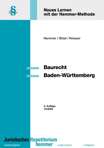 Baurecht Baden-Württemberg: Das Prüfungswissen ...