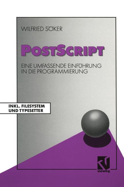 PostScript: Eine umfassende Einführung in die P...