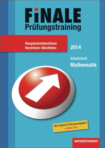 Finale - Prüfungstraining Hauptschulabschluss Nordrhein-Westfalen: Arbeitsheft Mathematik 2014 mit Lösungsheft - Humpert, Bernhard