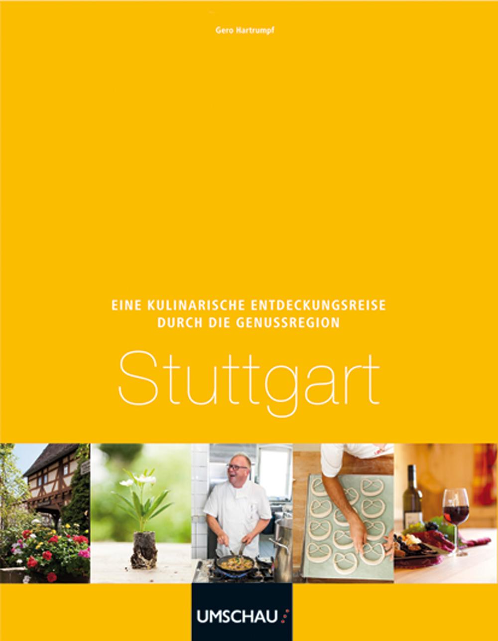 Eine kulinarische Entdeckungsreise Genussregion Stuttgart - Jens C. Kilian