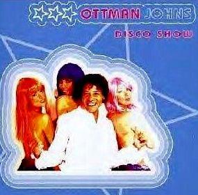 Ottman Johns - Disco Show