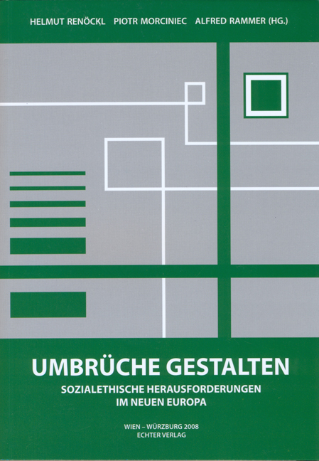 Umbrüche: Sozialethische Herausforderungen im n...