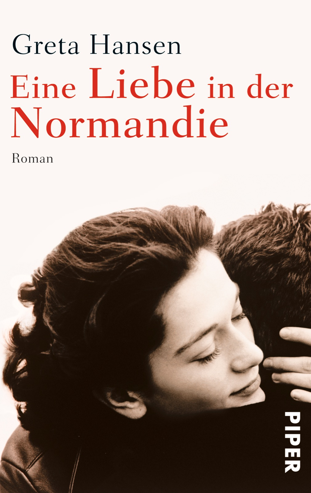 Eine Liebe in der Normandie: Roman - Hansen, Greta