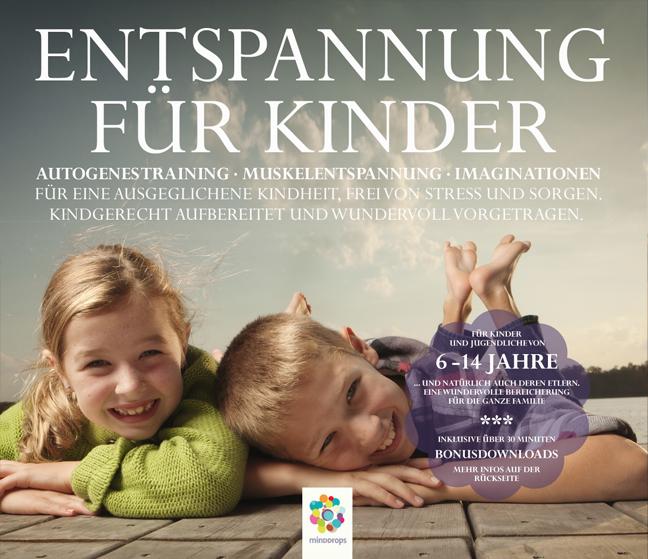 Entspannung für Kidner: Autogenes Training, Muskelentspannung, Imaginationen - Sonja Polakov [Audio CD]
