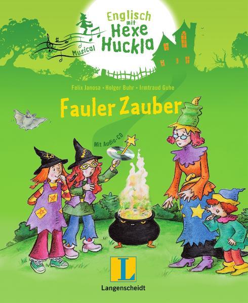Fauler Zauber - Buch mit Musical-CD: Englisch m...