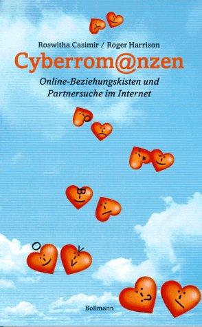 Cyberromanzen. Online-Beziehungskisten und Part...