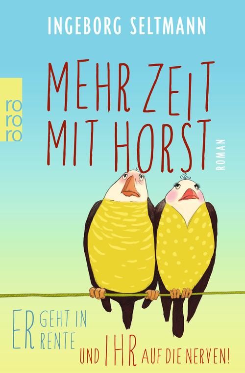 Mehr Zeit mit Horst - Seltmann, Ingeborg