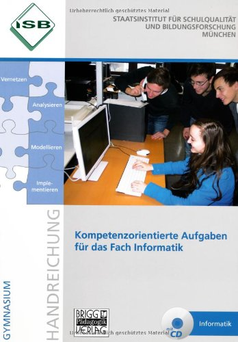 Kompetenzorientierte Aufgaben für das Fach Info...