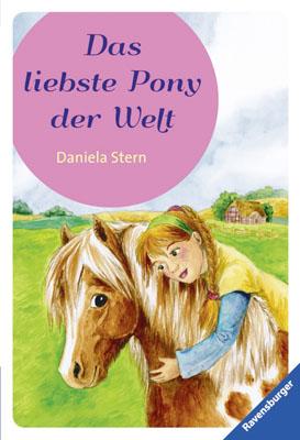 Das liebste Pony der Welt - Stern, Daniela