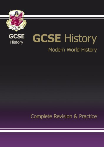 GCSE History: Modern World History - Complete Revision & Practice