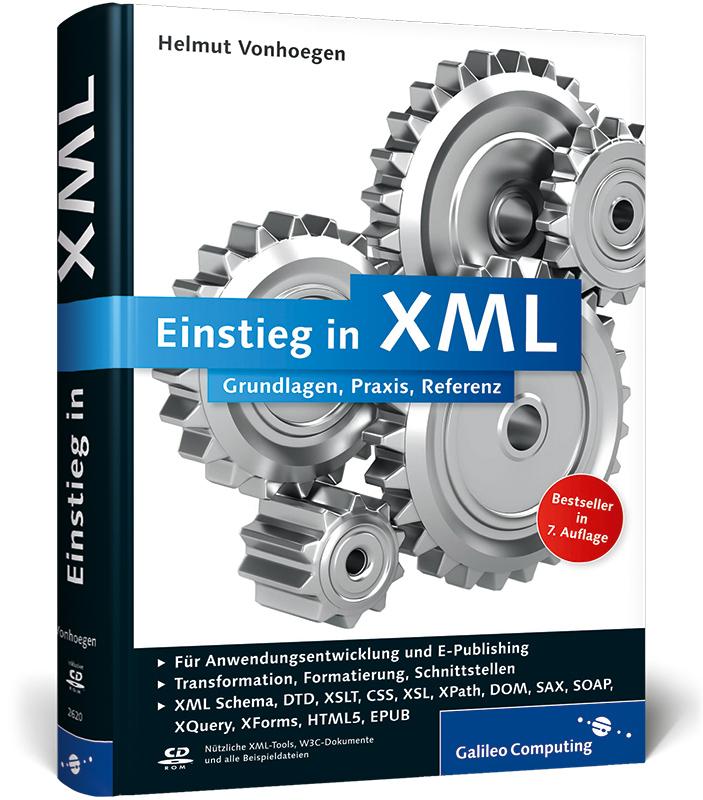 Einstieg in XML: Grundlagen, Praxis, Referenz (...