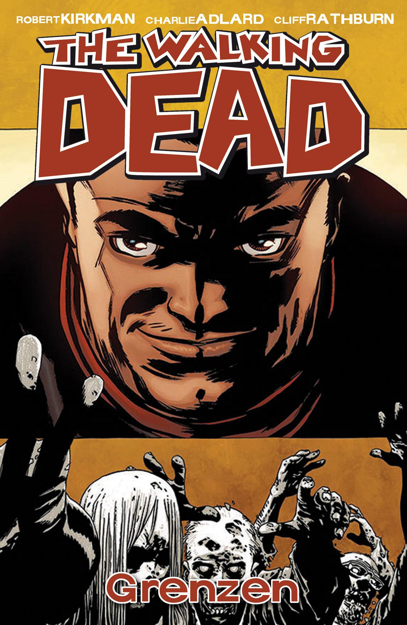 The Walking Dead: Band 18 - Grenzen - Robert Kirkman