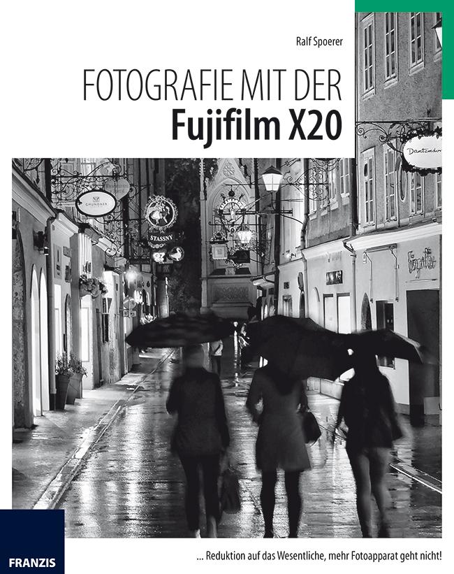Fotografie mit der Fujifilm X20 - Ralf Spoerer