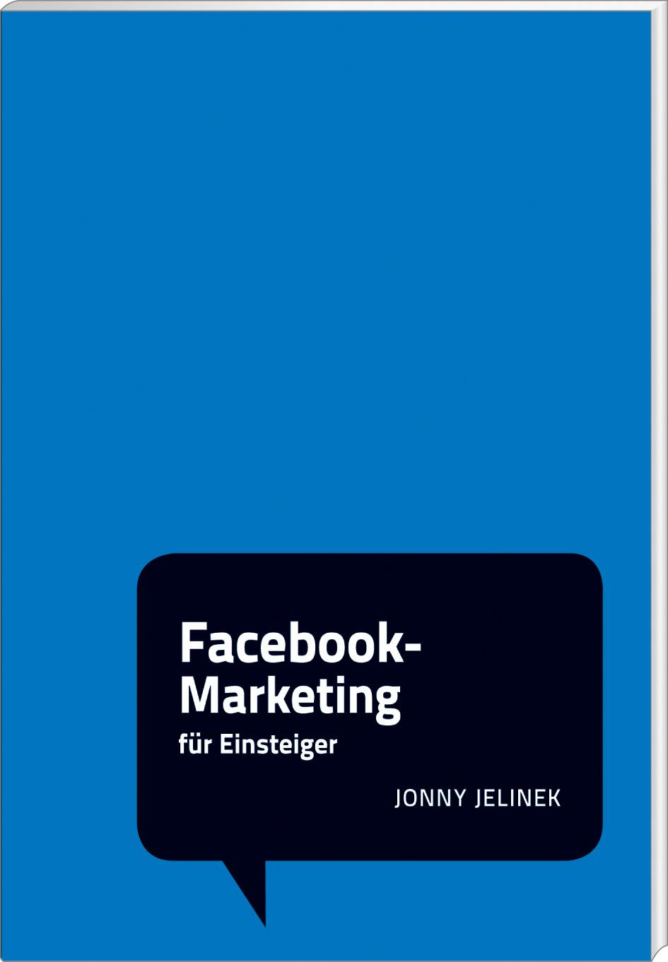 Facebook-Marketing für Einsteiger; Social Media...