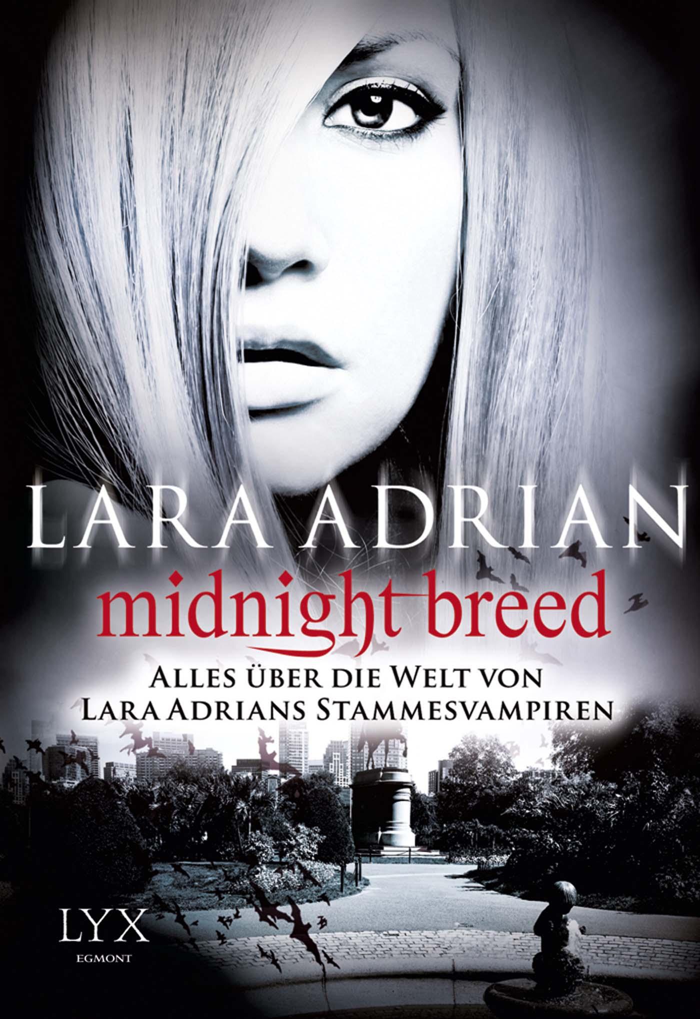 Midnight Breed - Alles über die Welt von Lara A...