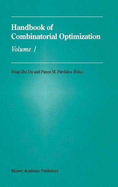 Handbook of Combinatorial Optimization: Volumes 1-3 - Ding-Zhu Du [Hardcover, 3 Volumes]