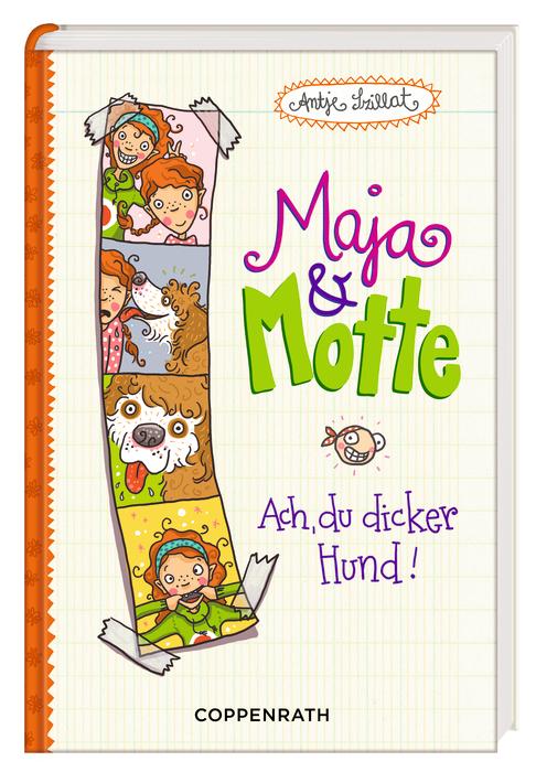 Maja & Motte 01 - Ach, du dicker Hund! - Szilla...