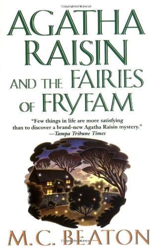 Agatha Raisin and the Fairies of Fryfam - M. C. Beaton [Paperback]
