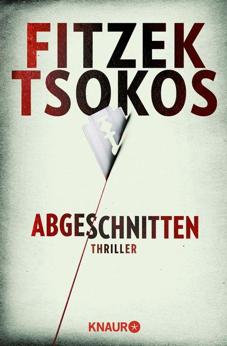 Abgeschnitten - Sebastian Fitzek, Michael Tsokos [Taschenbuch]