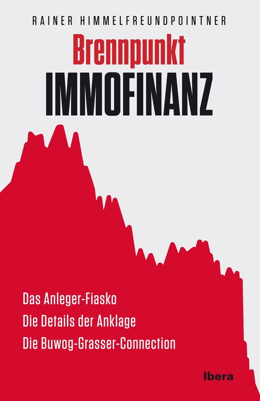 Brennpunkt Immofinanz - Himmelfreundpointner, R...