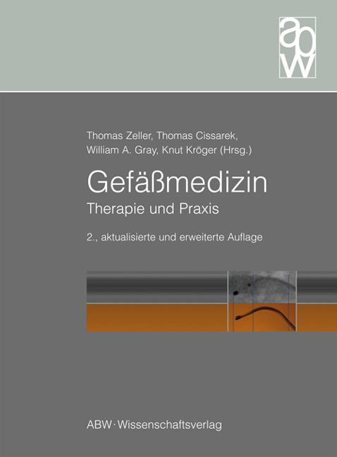 Gefäßmedizin: Therapie und Praxis - Thomas Zeller [Gebundene Ausgabe, 2. Auflage 2013]