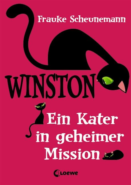 Winston: Band 1 - Ein Kater in geheimer Mission - Frauke Scheunemann
