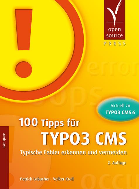 100 Tipps für TYPO3 CMS: Typische Fehler erkenn...