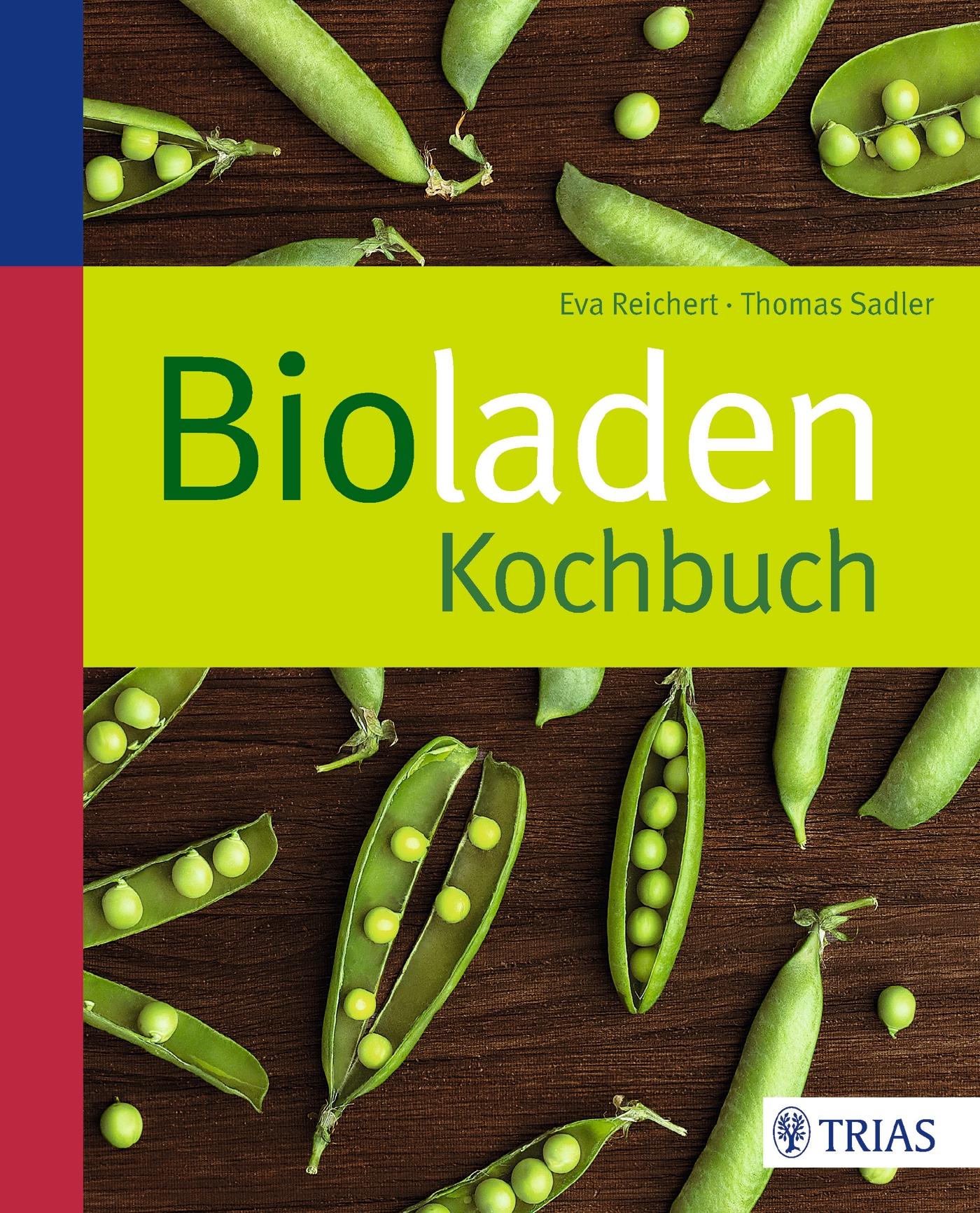 Bioladen-Kochbuch - Reichert, Eva