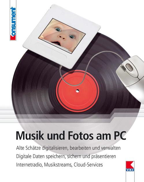 Musik und Fotos am PC: Alte Schätze digitalisie...