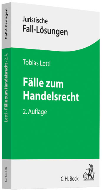 Fälle zum Handelsrecht - Lettl, Tobias