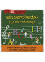 Simone Sommerland - Die 30 besten Wissenslieder für Kleinkinder: Erstes Wissen für kleine Ohren - 30 lustige, lehrreiche Lieder