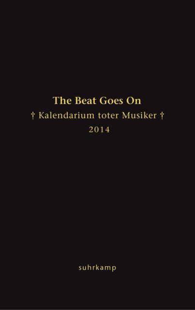 The Beat Goes On: Kalendarium toter Musiker für...