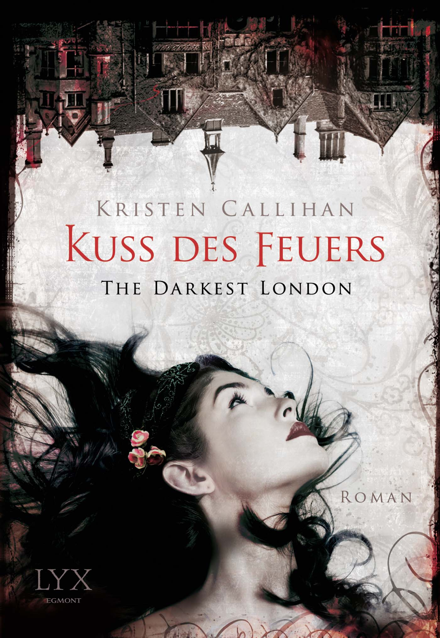 The Darkest London: Kuss des Feuers - Kristen Callihan