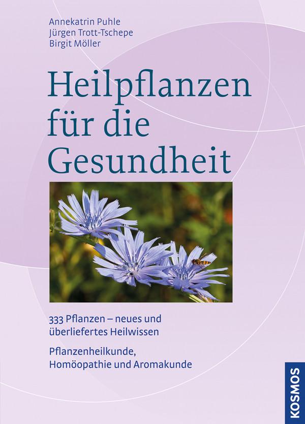 Heilpflanzen für die Gesundheit: 300 Heilkräute...