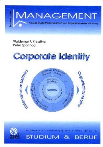 Corporate Identity. Unternehmensleitbild - Orga...