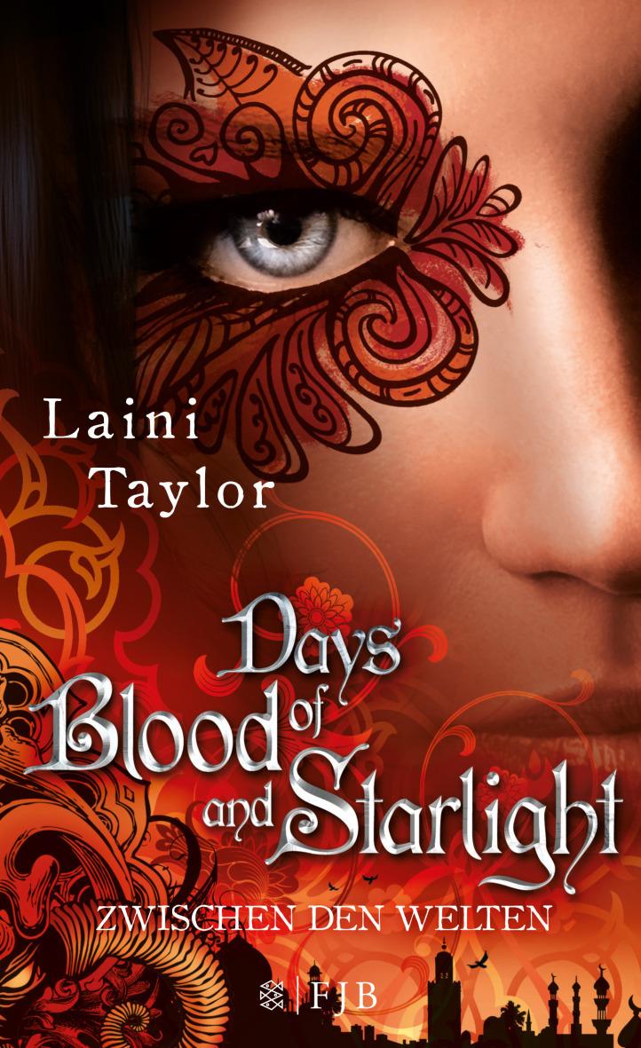 Days of Blood and Starlight: Band 2 - Zwischen den Welten - Laini Taylor