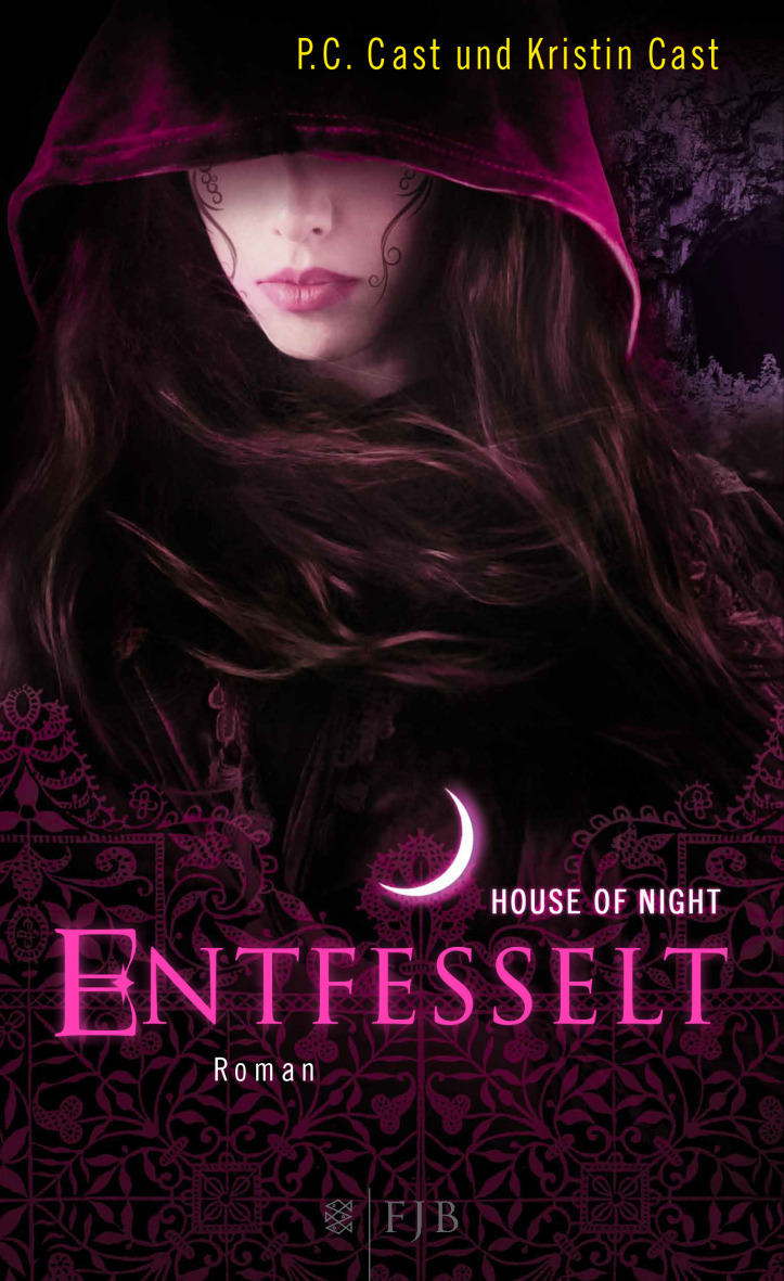 House of Night: Band 11 - Entfesselt - P.C. Cast, Kristin Cast [Gebundene Ausgabe]