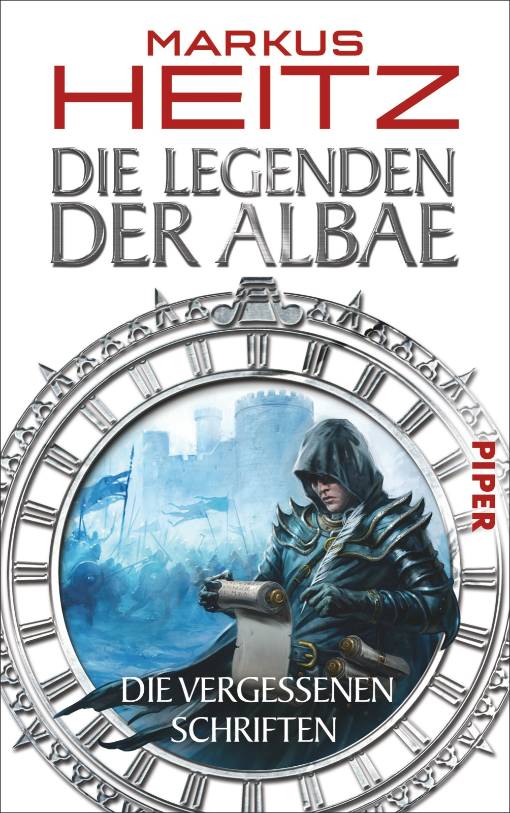 Die Vergessenen Schriften: Die Legenden der Albae - Markus Heitz