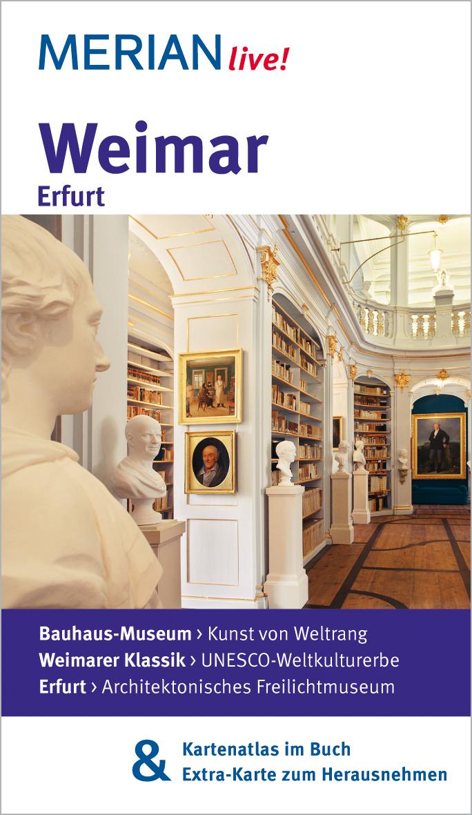 Weimar Erfurt: MERIAN live! - Mit Kartenatlas i...