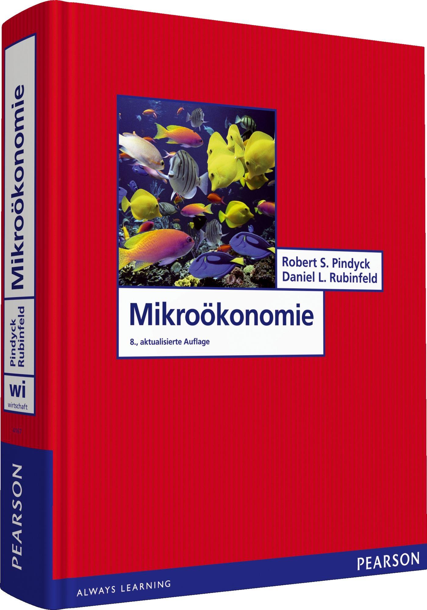Mikroökonomie (Pearson Studium - Economic VWL) ...