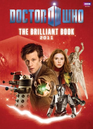 The Brilliant Book Of Doctor Who 2011 - Clayton Hickman [Hardcover]