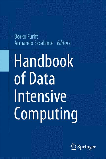Handbook of Data Intensive Computing - Borko Fu...