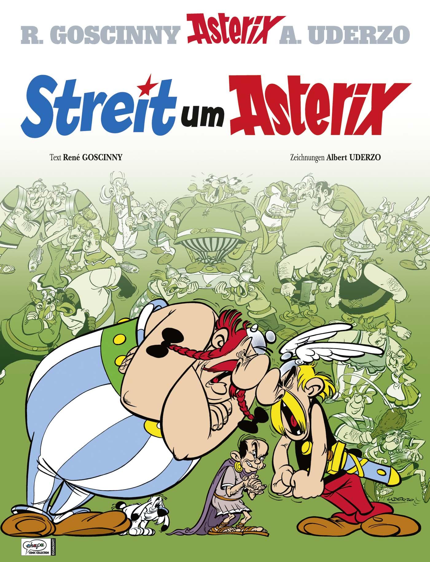Asterix: Band 15 - Streit um Asterix - R. Goscinny & A. Uderzo [Gebundene Ausgabe]