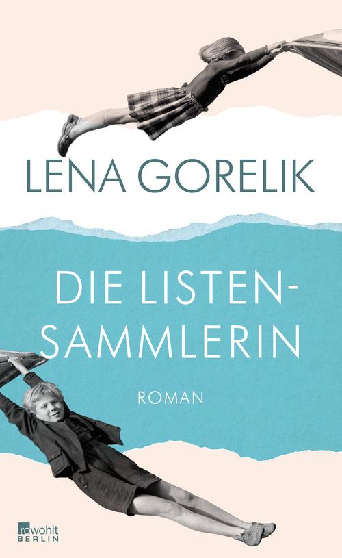 Die Listensammlerin - Lena Gorelik