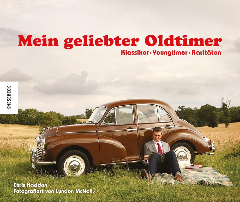 Mein geliebter Oldtimer: Klassiker · Youngtimer...